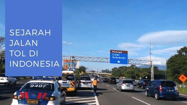 Sejarah Jalan Tol di Indonesia