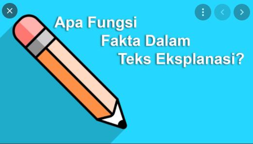 Apa fungsi fakta dalam teks eksplanasi