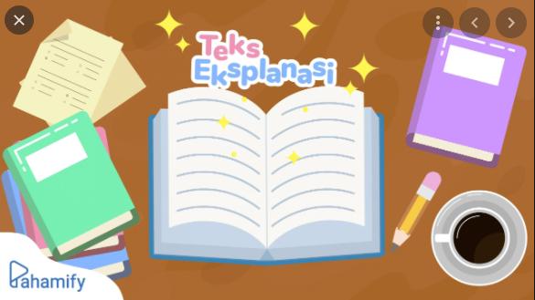 Apa yang dimaksud dengan teks eksplanasi